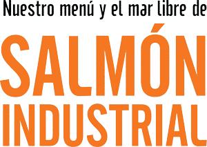 Nuestro Menú y el Mar Libre de Salmón Industrial